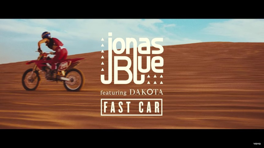 Fast Car – Jonas Blue ft. Dakota