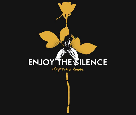 Enjoy the silence – Depeche Mode