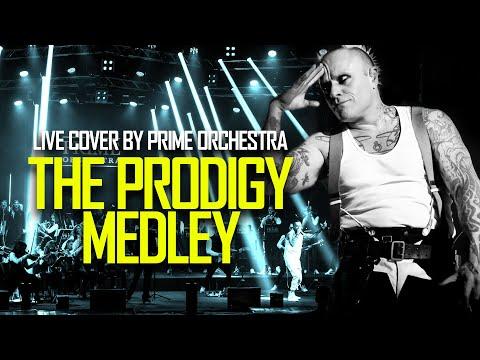 The Prodigy medley – PrimeOrchestra
