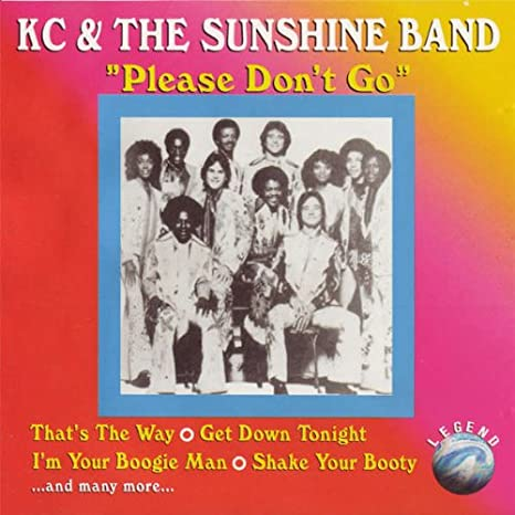 Please don't go – KC & The Sunshine Band