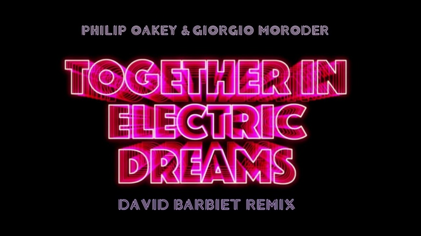 Together in Electric Dreams (DJ Mario PG rmx) – PHILIP OAKEY & GIORGIO MORODER