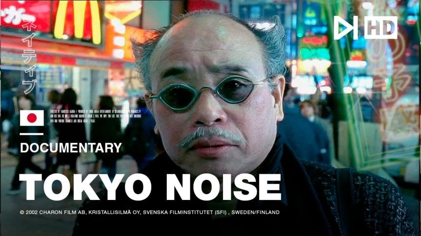 TOKYO NOISE (documentary,2002)