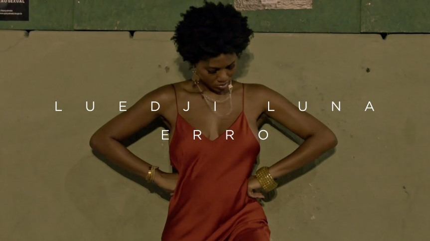 Erro (Pseudo Video) – LUEDJI LUNA