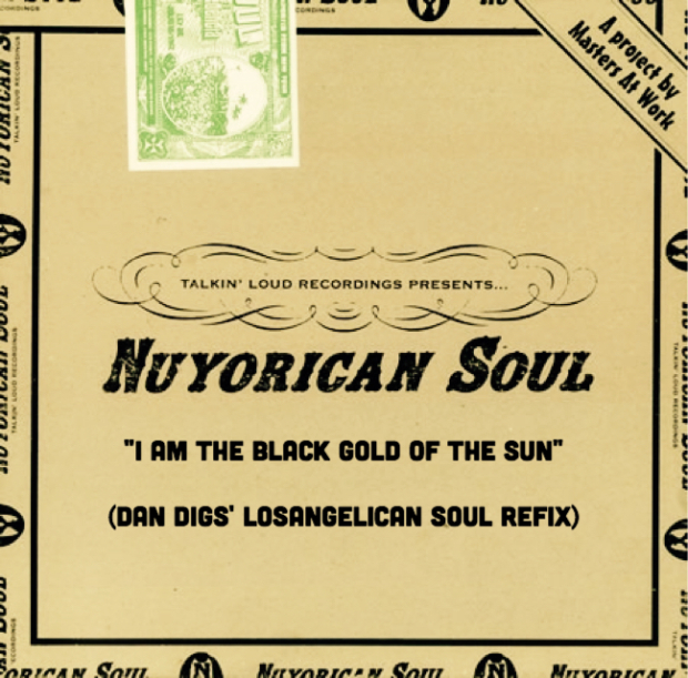 I Am The Black Gold Of The Sun – NUYORICAN SOUL & 4HERO