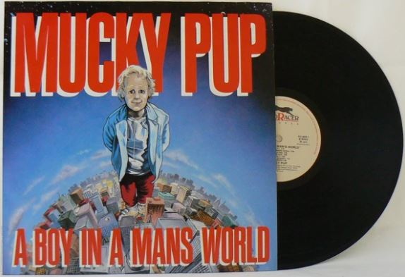 A Boy In A Man's World – MUCKY PUP