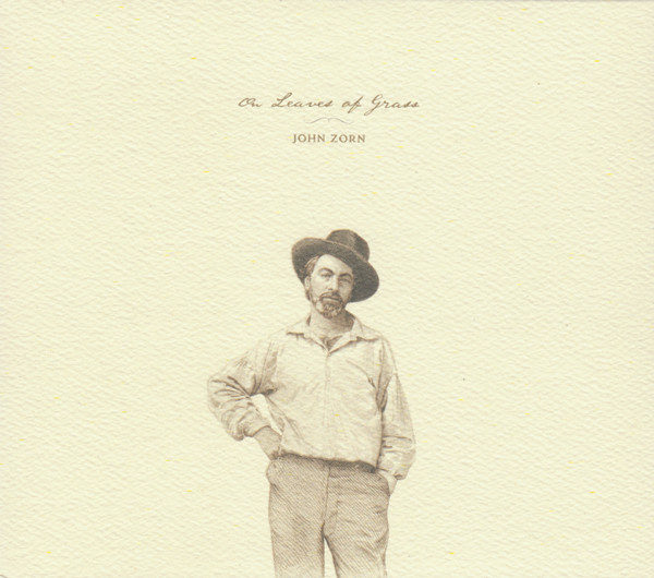 On Leaves Of Grass (2014) – JOHN ZORN