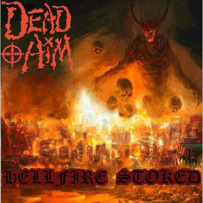 Hellfire Stoked (2104) – DEADAIM