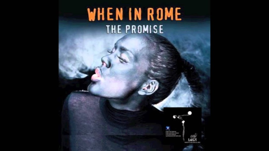 The Promise – WHEN INROME
