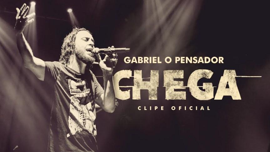 Chega – GABRIEL OPENSADOR