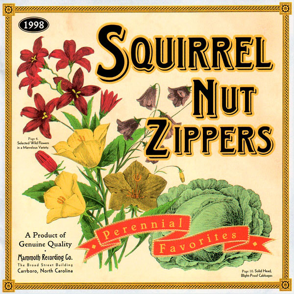Perennial Favorites (1998) – SQUIRREL NUTS ZIPPERS