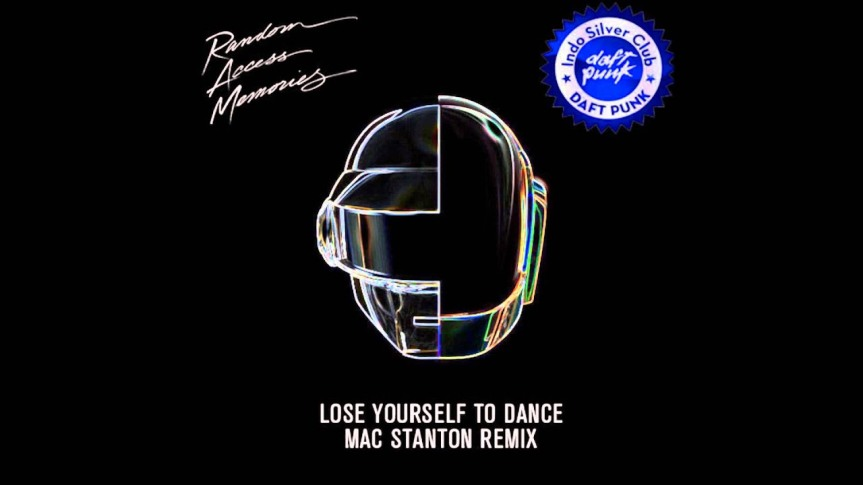 Lose Yourself To Dance (Daft Punk remix) – MAC STANTON
