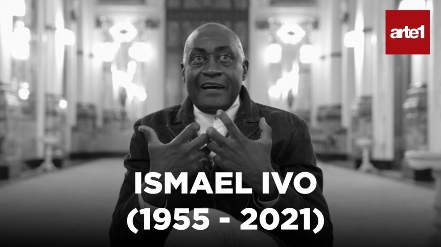 ISMAEL IVO (1955-2021): Uma Homenagem do CanalArte1