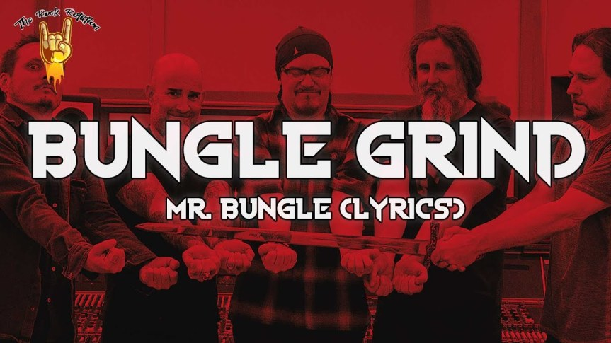 Bungle Grind – MR. BUNGLE