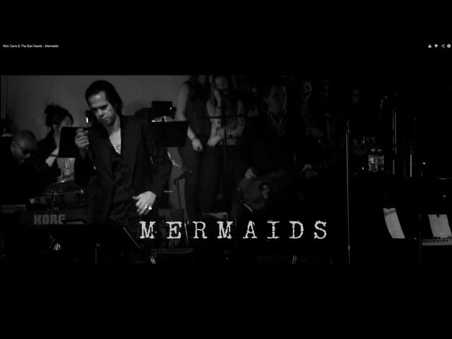 Mermaids – NICK CAVE & THE BAD SEEDS