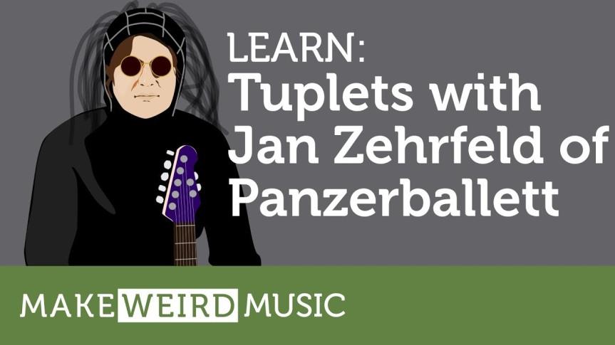 Learn: Tuplets with Jan Zehrfeld ofPANZERBALLETT