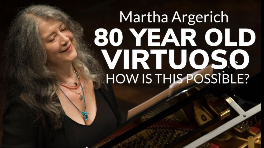 Martha Argerich: 80 Year Old SUPER VIRTUOSO!! How Is This EvenPossible?