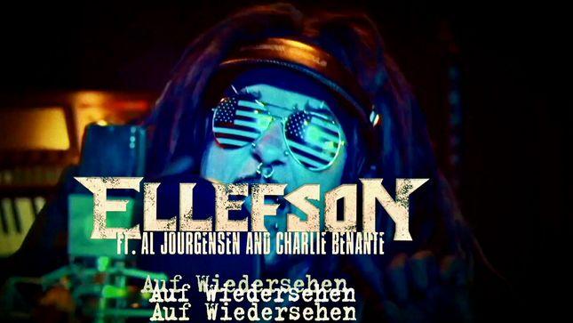 ELLEFSON ft. AL JOURGENSEN & CHARLIE BENANTE- Auf Wiedersehen (CheapTrick)