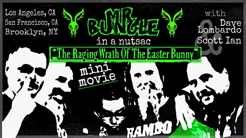 """MR. BUNGLE In A Nutsac: """"The Raging Wrath Of The Easter Bunny"""" MiniMovie"""