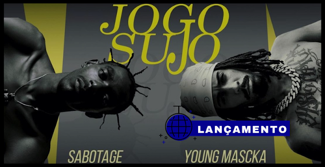 SABOTAGE & YOUNG MASCKA (Prod 808 Luke) – JogoSujo