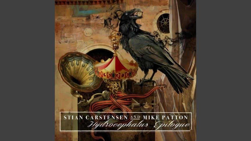STIAN CARSTENSEN & MIKE PATTON – Hydrocephalus Epilogue(2021)
