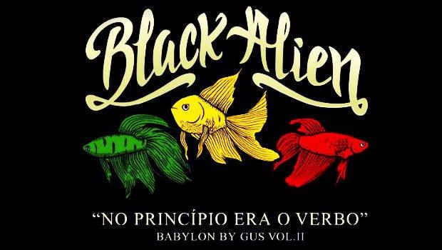 BLACK ALIEN – Babylon By Gus vol.II