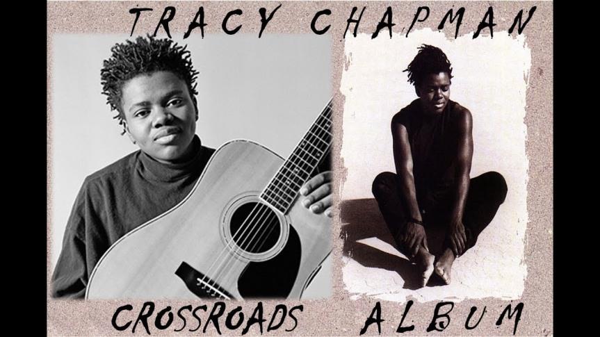 TRACY CHAPMAN –Crossroads